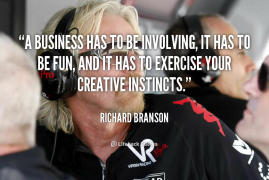 The Virgin Group Founder Has Business Sussed Out. Josh Peace Reviews The Greatest Sir Richard Branson Quotes To Inspire